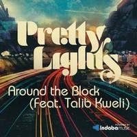 Pretty Lights – Around The Block (Remix) – By FiLiBuStA