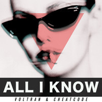 All I Know (Original) – By Voltran & Cheatcode Collab