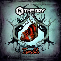 Trouble (Original) – By K Theory