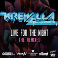Krewella – Live For The Night (Remix) – By Pegboard Nerds