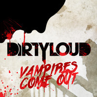 Vampires Come Out (Original EDM Halloween) – By Dirtyloud & Messinian
