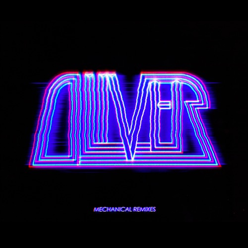 Oliver – Night Is On My Mind (Dillon Francis Remix)