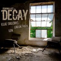 Decay (Ellie Goulding vs LEN vs Linkin Park Mashup) – PennWallace