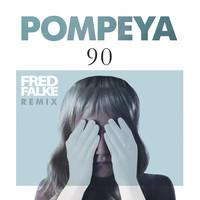 Pompeya – 90 (Remix) – By Fred Falke