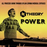 Power (Original) – By K Theory