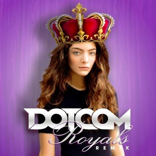 Royals (Dotcom Remix)