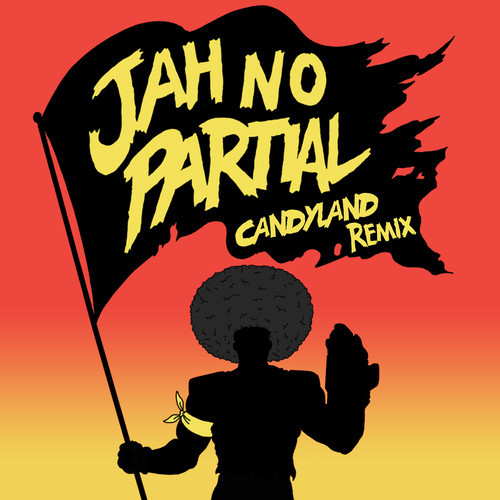 Major Lazer & Flux Pavilion – Jah No Partial (Candyland Remix)