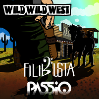 Wild Wild West (Funky Original) – By FiLiBuStA & PASSiO