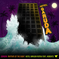 Corona – Rhythm Of the Night (Hotel Garuda Remix)