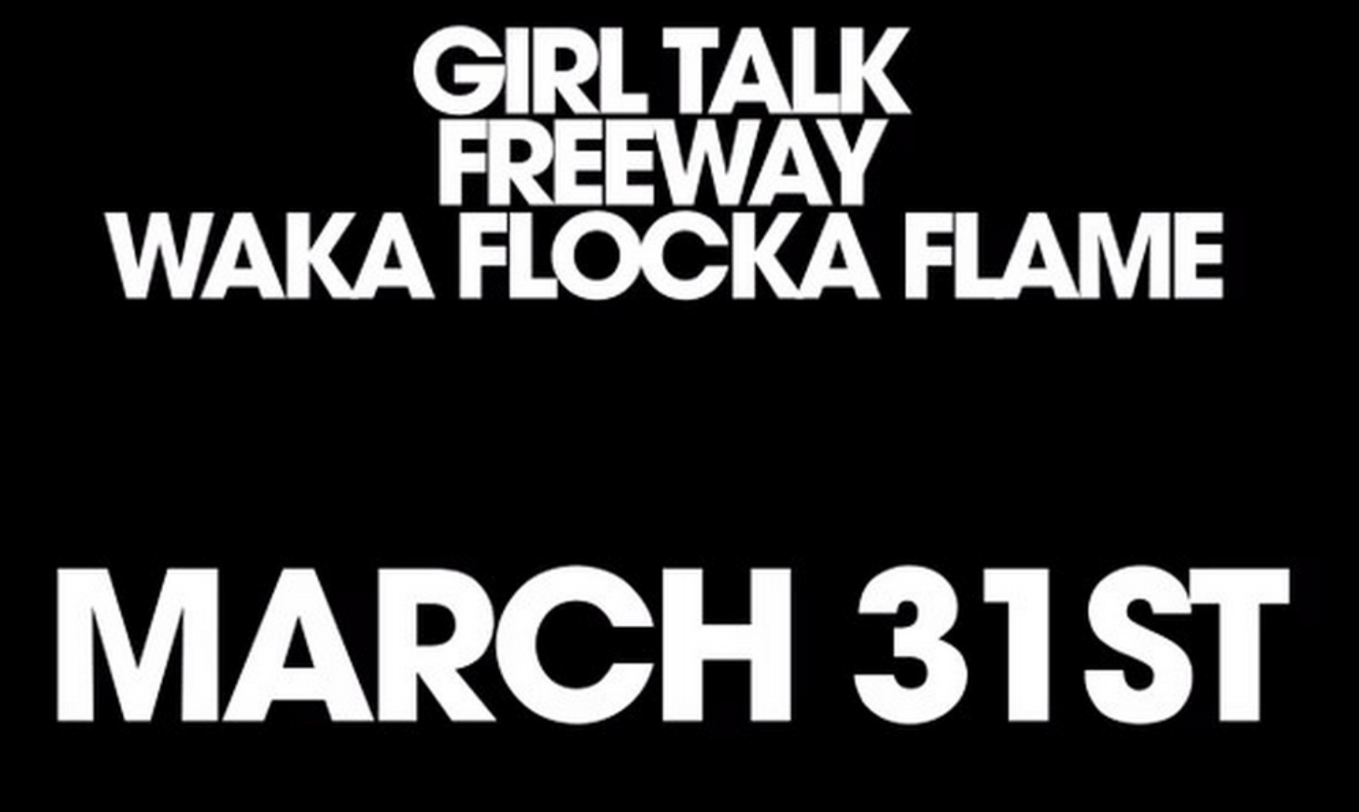 "New Girl Talk April 8th! New Video ""Tolerated"" out March 31st"
