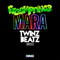 Fresh Prince of Mara (Fresh Prince vs Carnage & Zeke & Zoid Bootleg) – By Twinz Beatz