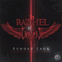 Razihel & Varien – Spooky Jack (and his living dead symphony)