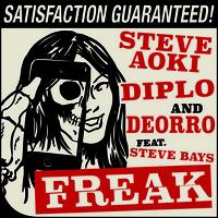 Steve Aoki, Diplo, & Deorro – Freak (feat. Steve Bays)