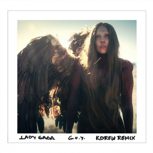 Lady Gaga – G.U.Y. (KDrew Remix)
