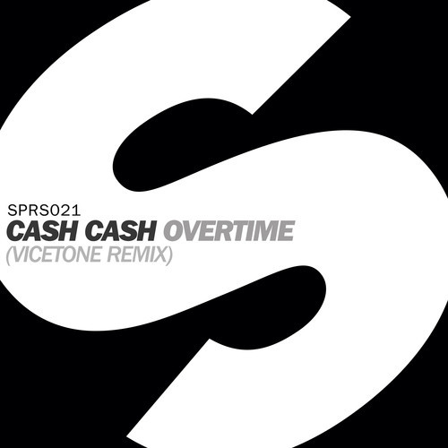 Cash Cash – Overtime (Vicetone Remix)