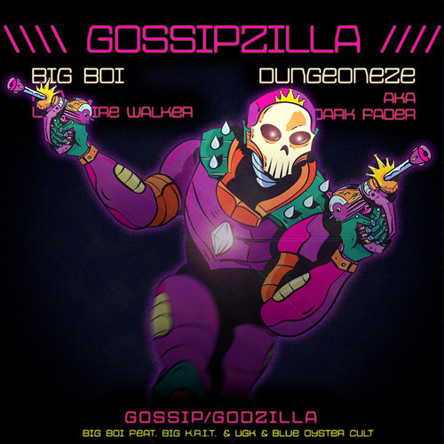 GossipZilla (Big K.R.I.T. vs UGK vs Blue Oyster Cult Mashup) – By Big Boi