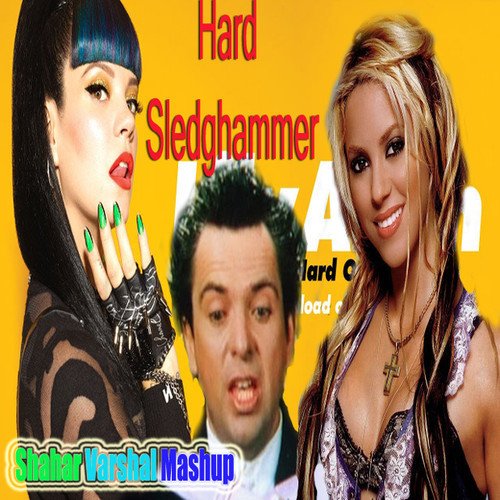 Hard Sledgehammer – (Peter Gabriel vs Lily Allen vs Shakira vs Martika Mashup) – By Shahar Varshal