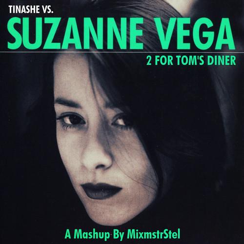 2 For Tom's Diner (Tinashe vs. Suzanne Vega Mashup) – by MixmstrStel