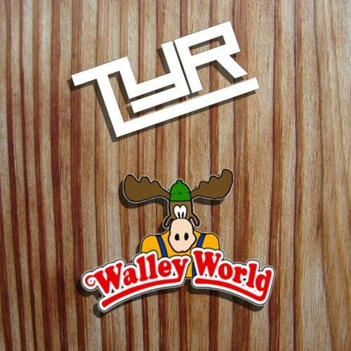 Walley World (Orginal) – By TYR