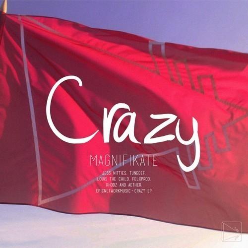 Magnifikate – Crazy (Felxprod Remix)