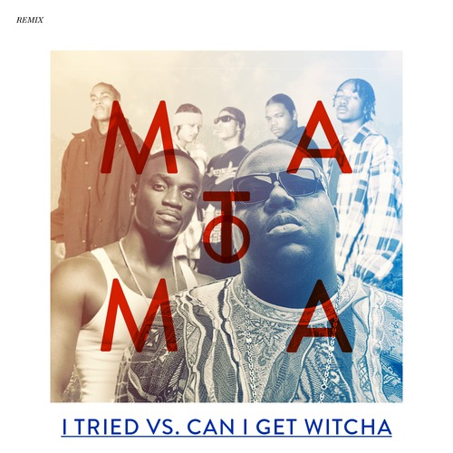 Can i Get Witcha (Akon vs Bone Thugs N Harmony vs The Notorious B.I.G Remix)  – By Matoma