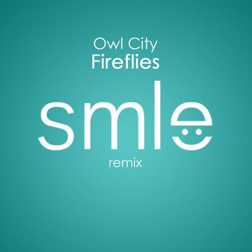 Owl City – Fireflies (SMLE Remix)