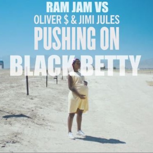 Pushing On Black Betty – (Oliver vs Jimi Jules Vs Ram Jam Mashup) – By DjPaoloMonti