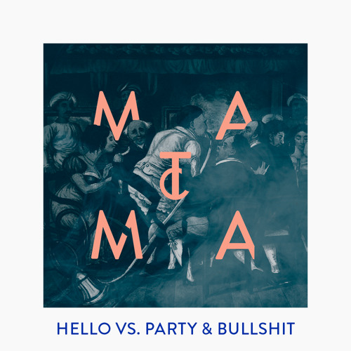Hello vs Party and Bullshit ( Matoma Remix )