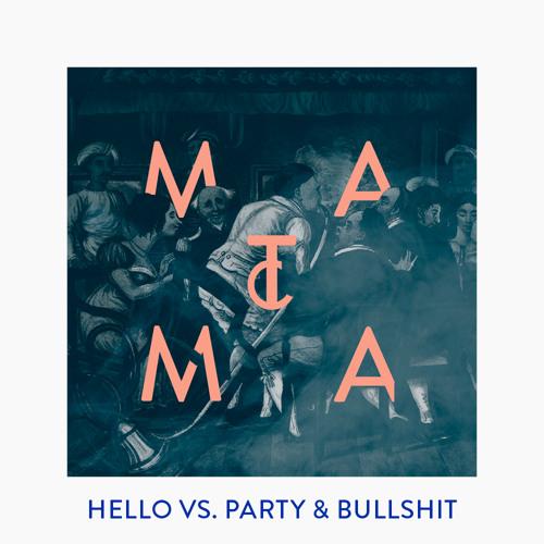 Hello vs Party and Bullshit ( Matoma Remix )