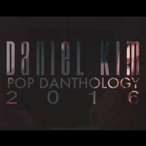 Pop Danthology 2016 ( Daniel Kim Mega Mashup )