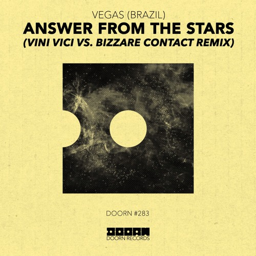 Vegas – Answer From The Stars (Vini Vici & Bizzare Contact Remix) – By Vini Vici
