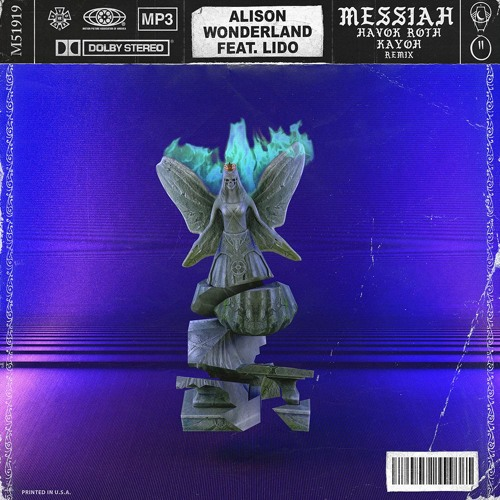 Alison Wonderland & Lido – Messiah ( Remix ) – By Havok Roth & Kayoh