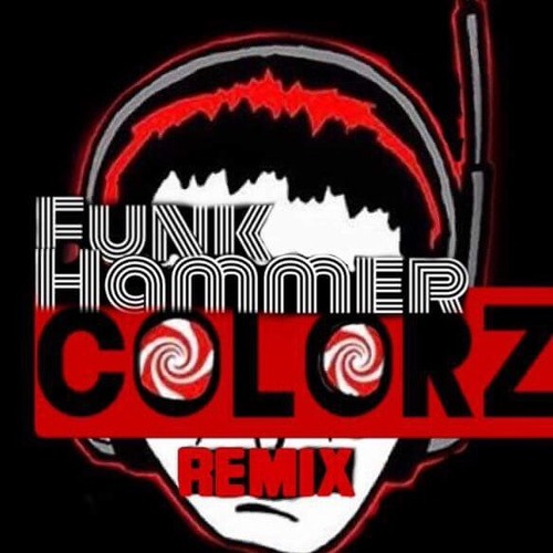 Funk Hammer ( Colorz Remix ) – By Wick It