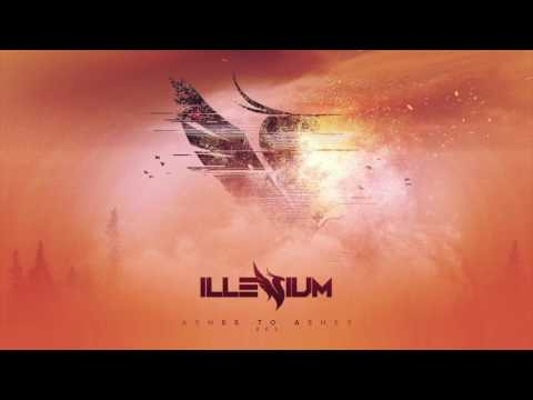 "Illenium Releases – ""Ashes To Ashes"" ( Original Illenium Release )"
